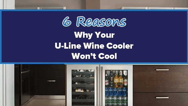 u-line-wine-cooler-wont-keep-temperature